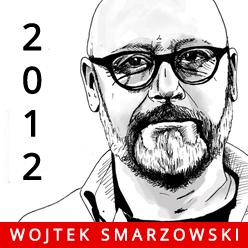 Wojciech Smarzowski - Mocny Solanin 2012